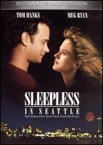 Sleepless in Seattle [10th Anniversary Edition] - Nora Ephron