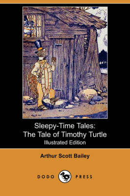 Sleepy-Time Tales: The Tale of Timothy Turtle - Bailey, Arthur Scott, and Smith, Harry L. (Illustrator)