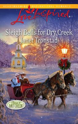 Sleigh Bells for Dry Creek - Tronstad, Janet