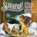 Sleigh Ride!-Classical Christmas Favorites - Various Artists