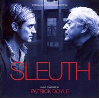 Sleuth [Original Motion Picture Soundtrack] - Patrick Doyle