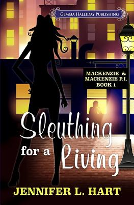 Sleuthing for a Living - Hart, Jennifer L