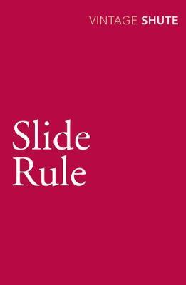 Slide Rule - Shute, Nevil