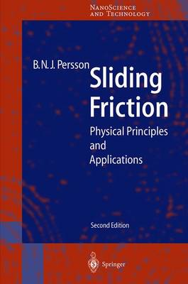 Sliding Friction: Physical Principles and Applications - Persson, Bo N J
