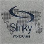 Slinky World Class