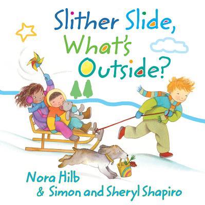 Slither Slide, What's Outside? - Shapiro, Simon, and Shapiro, Sheryl