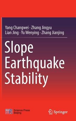 Slope Earthquake Stability - Changwei, Yang