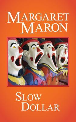 Slow Dollar - Maron, Margaret