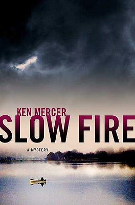Slow Fire - Mercer, Ken