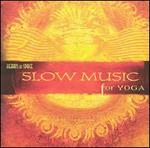 Slow Music for Yoga