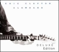 Slowhand [Deluxe Edition] - Eric Clapton