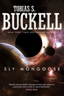 Sly Mongoose - Buckell, Tobias S