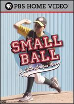Small Ball: A Little League Story