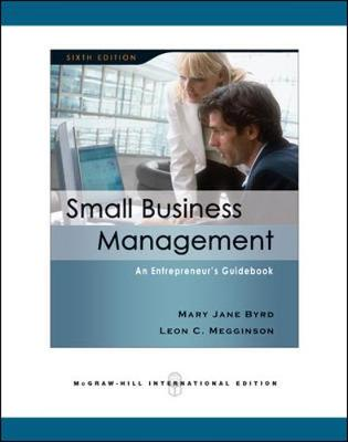 Small Business Management: An Entrepreneur's Guidebook - Megginson, David, and Megginson, Leon C., and Byrd, Mary Jane
