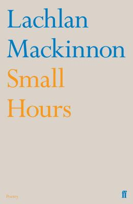 Small Hours - MacKinnon, Lachlan
