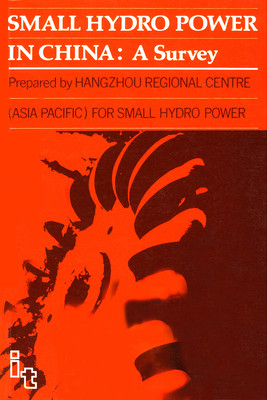 Small Hydro Power in China: A Survey - Hangzhou Regional Centre