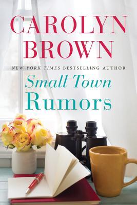 Small Town Rumors - Brown, Carolyn