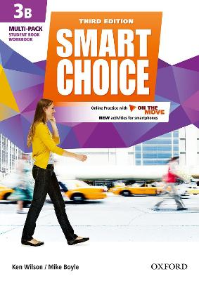 Smart Choice: Level 3: Multi-Pack B with Online Practice and On The Move: Smart Learning - on the page and on the move - Wilson, Ken, and Healy, Thomas
