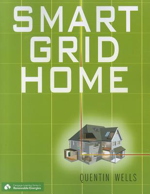 Smart Grid Home - Wells, Quentin