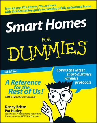 Smart Homes for Dummies - Briere, Danny, and Hurley