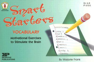 Smart Starters Vocabulary: Motivational Exercises to Stimulate the Brain - Frank, Marjorie