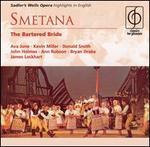 Smetana: The Bartered Bride (Highlights) - Ann Robson (mezzo-soprano); Ava June (soprano); Bryan Drake (baritone); Donald Smith (tenor); Eric Stannard (bass);...