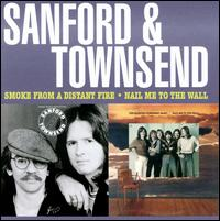 Smoke from a Distant Fire/Nail Me to the Wall - Sanford & Townsend