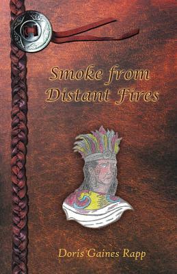 Smoke from Distant Fires - Rapp, Doris, M.D.