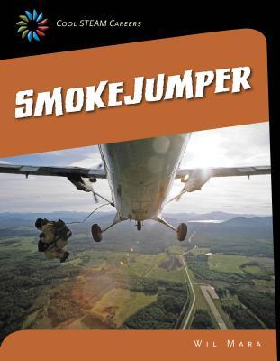Smokejumper - Mara, Wil