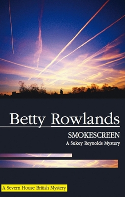 Smokescreen - Rowlands, Betty