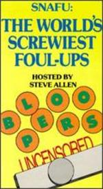Snafu: The World's Screwiest Foul-Ups!