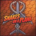 Snakes on a Plane: The Album [Clean]