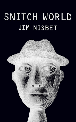 Snitch World - Nisbet, Jim, Reverend