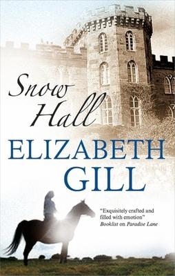 Snow Hall - Gill, Elizabeth
