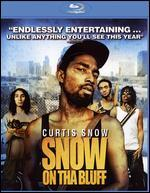 Snow on tha Bluff [Blu-ray]