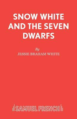 Snow White and the Seven Dwarfs: Play with Music - White, Jessie Braham, and Rickett, Edmond