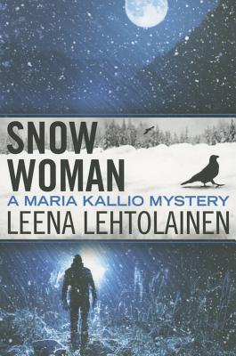 Snow Woman - Lehtolainen, Leena
