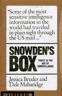 Snowden's Box: Trust in the Age of Surveillance - Bruder, Jessica, and Maharidge, Dale
