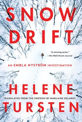 Snowdrift - Tursten, Helene, and Delargy, Marlaine (Translated by)