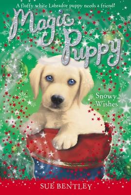 Snowy Wishes - Bentley, Sue