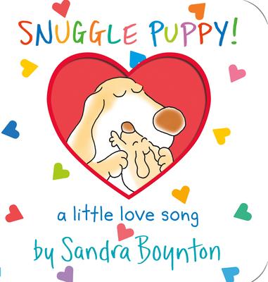 Snuggle Puppy: A Little Love Song - Boynton, Sandra