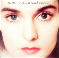 So Far: The Best of Sinead O'Connor - Sinead O'Connor