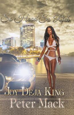 So Hood So Rich - Mack, Peter, and King, Joy Deja