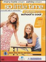 So Little Time, Vol. 1: School's Cool