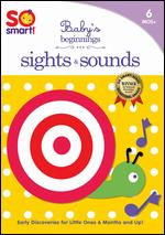 So Smart!: Baby's Beginnings: Sights & Sounds -