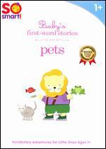 So Smart!: Baby's First-Word Stories - Pets