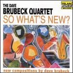 So What's New? - Dave Brubeck