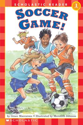 Soccer Game! - Maccarone, Grace