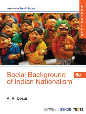 Social Background of Indian Nationalism - Desai, A. R.