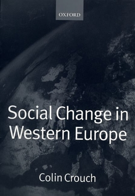 Social Change in Western Europe - Crouch, Colin